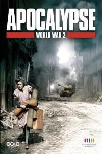 Апокалипсис: Вторая мировая война (Apocalypse: The Second World War) (2009)