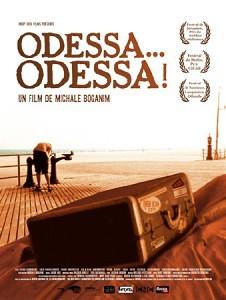 Одесса... Одесса! (Odessa... Odessa!) (2005)