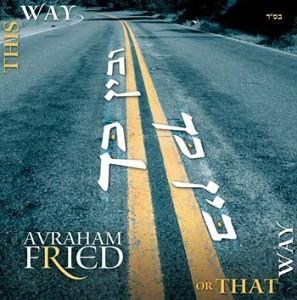 Avraham Fried - Beyn Kach u'Beyn Kach (2006)