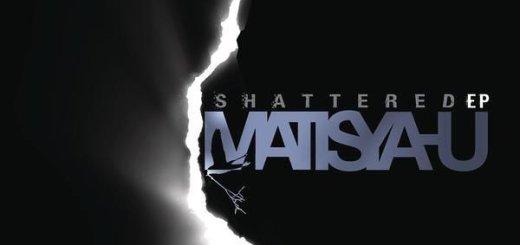 Matisyahu - Shattered (2008)