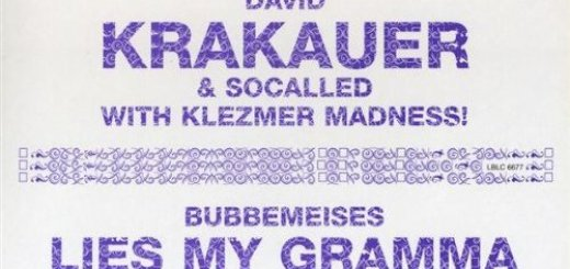 David Krakauer & Socalled With Klezmer Madness! - Bubbemeises Lies My Gramma Told (2005)