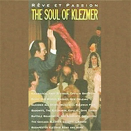 The Soul of Klezmer: Fantasy and Passion (1998)