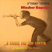 Minsker Kapelye - A Fayerl Far Dem Hartsn (A Sparkle for the Heart) (2002)
