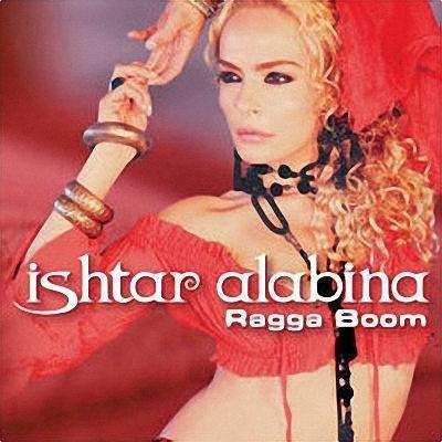 Ishtar Alabina - Ragga Boom (2007)