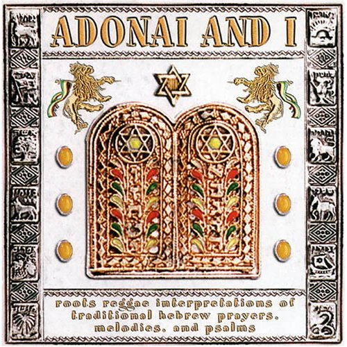 Adonai & I: Roots Reggae (2002)