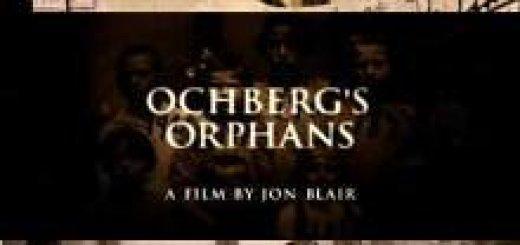 Сироты Охберга (Ochberg's Orphans) (2007)
