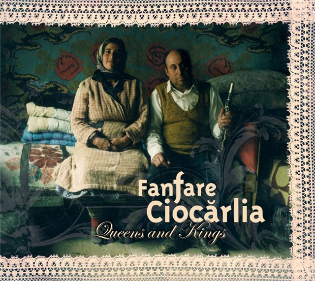 Fanfare Ciocarlia - Queens and Kings (2007)
