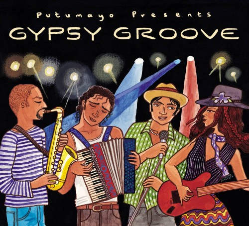 Putumayo Presents: Gypsy Groove (2007)