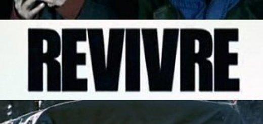 Второе рождение (Revivre) (2009)