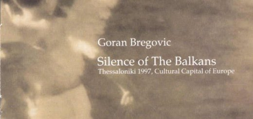 Goran Bregovic - Silence of the Balkans (1997)
