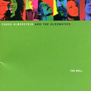 The Klezmatics - The Well: Klezmatics with Chava Alberstein (1998)