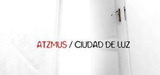 Atzmus - Ciudad de Luz (2010)