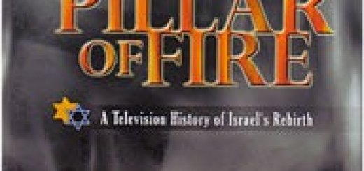 Pillar of Fire (Amud Ha'Esh). A Television History of Israel's Rebirth, 1896-1948