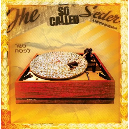 SoCalled - The SoCalled Seder A Hip-Hop Haggadah (2005)