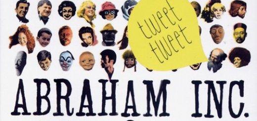 Abraham Inc - Tweet-Tweet (2009)
