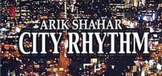 Arik Shahar - City Rhythm (2005)