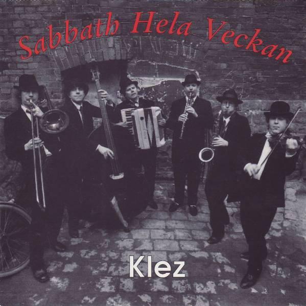 Sabbath Hela Veckan - Klez (1994)