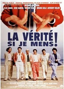 Это правда, если я вру! / Рецепт от бедности / La verite si je mens! (1997)