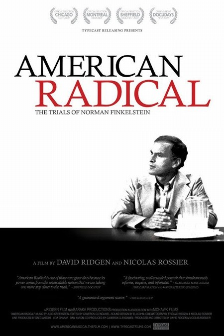 Американский радикал / American Radical: The Trials of Norman Finkelstein (2009)