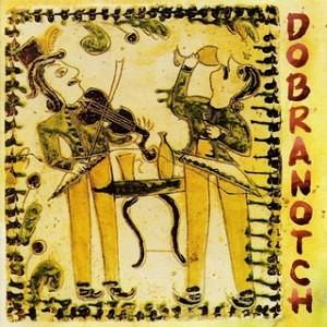Dobranotch - Dobranotch (2004)