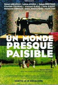 Un monde presque paisible (Почти спокойный мир) (Almost Peaceful) (2002)