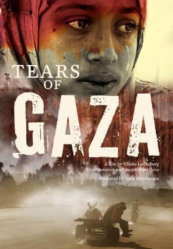 Слезы сектора Газа / Слезы Газы / Tears of Gaza (2010)