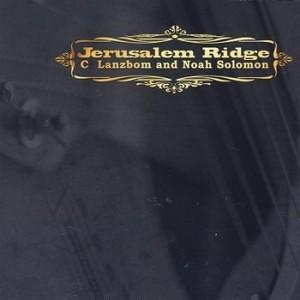 C. Lanzbom & Noah Solomon - Jerusalem Ridge (2004)