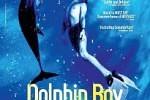 Больше, чем дельфин / Dolphin Boy (2011)