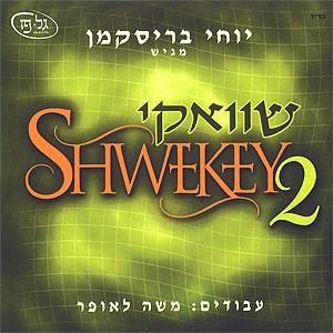 Yaakov Shwekey - Shwekey 2 (2002)