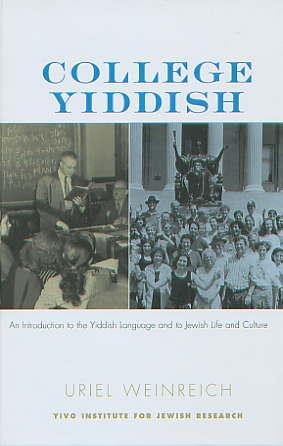 Уриэль Вайнрайх (Uriel Weinreich) - College Yiddish / Учебник идиша для колледжей (1992)