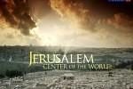 Иерусалим - Центр Мира / Jerusalem - Center of the World (2009)