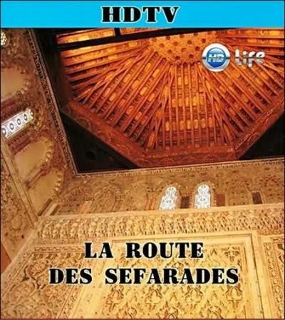 Путь сефардов / La Route Des Sefarades (2007)