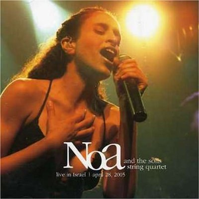 Noa (Achinoam Nini) - Noa & The Solis String Quartet (2005)
