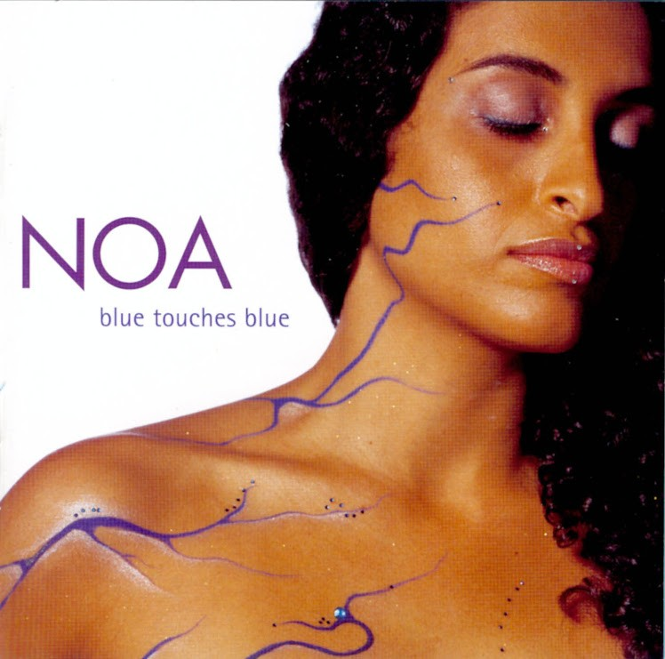 Noa (Achinoam Nini) - Blue Touches Blue (2000)