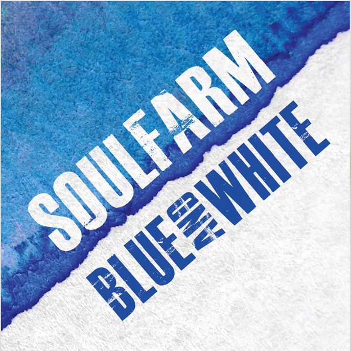 Soulfarm - Blue and White (2013)