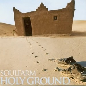 Soulfarm - Holy Ground (2010)