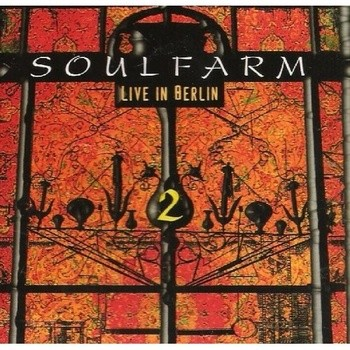 Soulfarm - Live in Berlin 2 (2001)