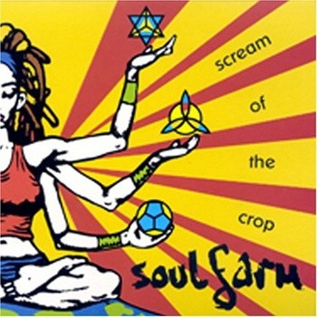 Soulfarm - Scream of the Crop (2001)