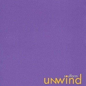 Soulfarm - Unwind (2003)