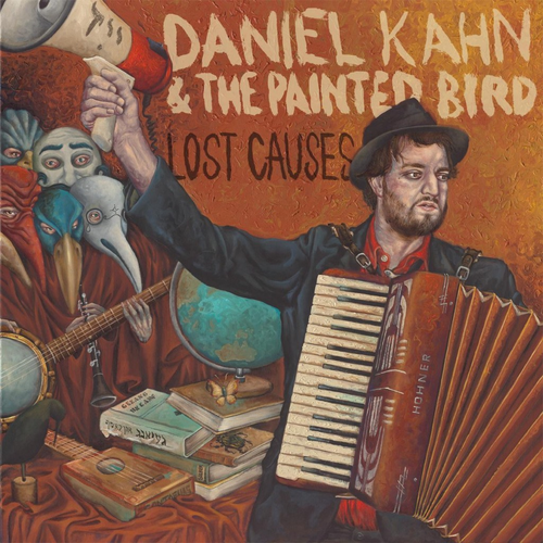 Daniel Kahn & The Painted Bird - Lost Causes (2011)