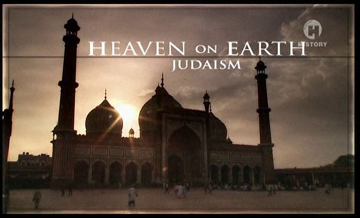 Рай на Земле. Иудаизм / Heaven on Earth. Judaism (2003)