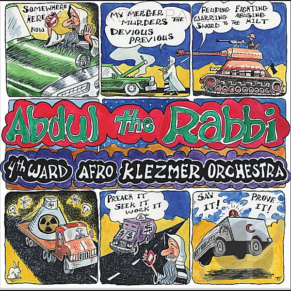 4th Ward Afro Klezmer Orchestra - Abdul The Rabbi (2012)