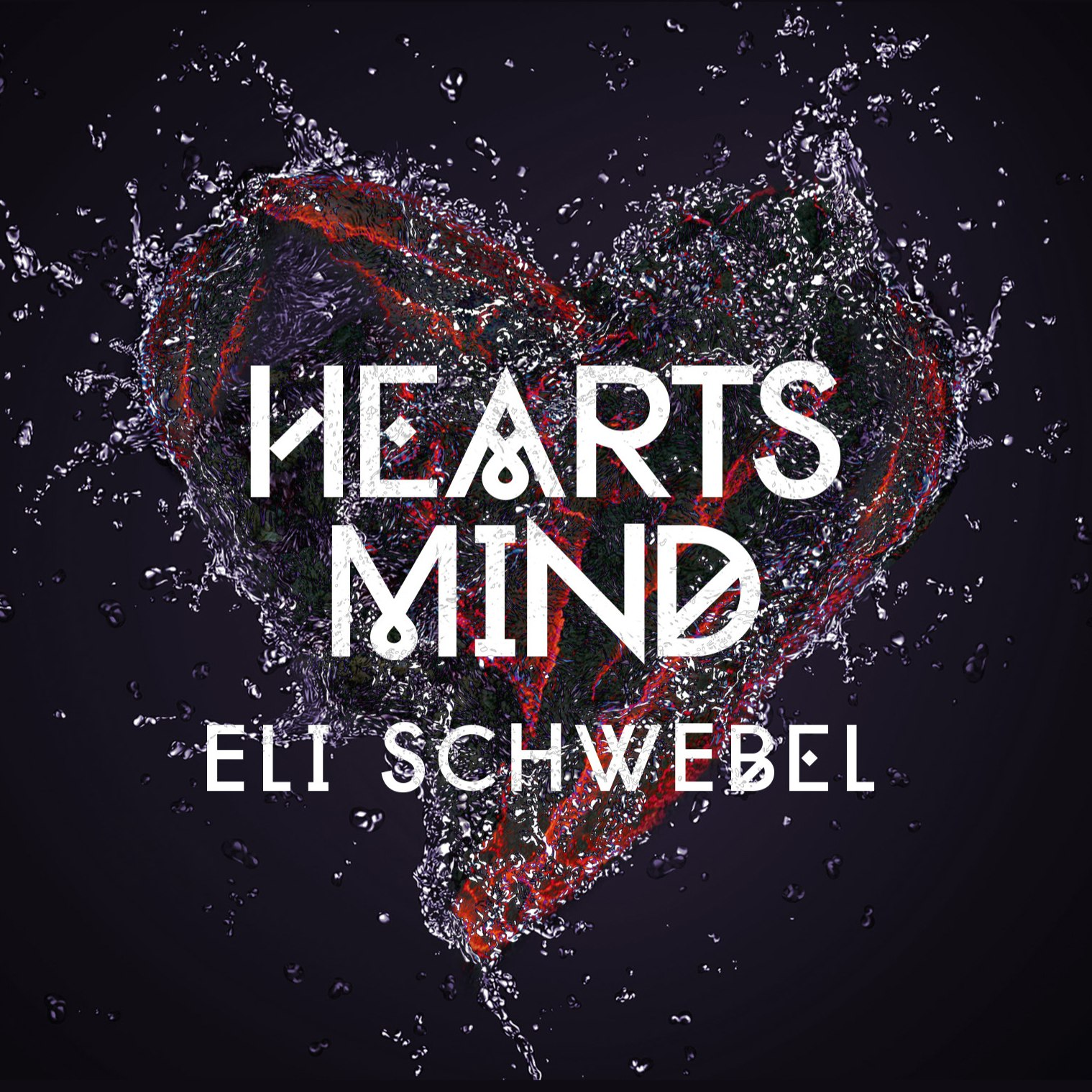 Eli Schwebel - Hearts Mind (2014)