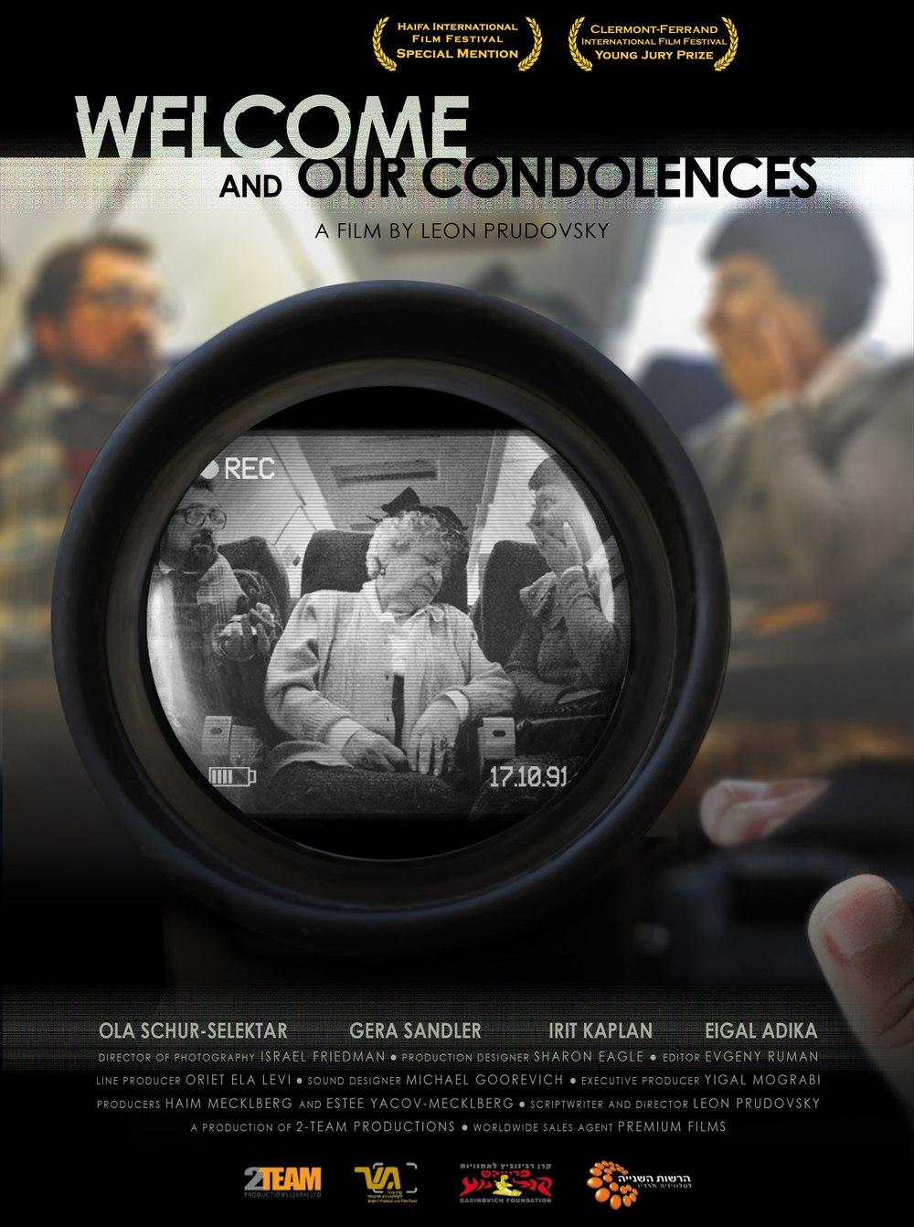 Добро пожаловать и наши соболезнования / Bruchim Habayim ve Mishtatfim Betzaarchem / Welcome and Our Condolences (2012)