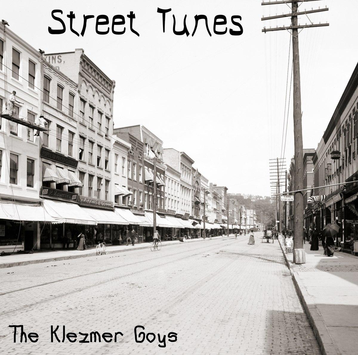 The Klezmer Goys - Street Tunes (2014)