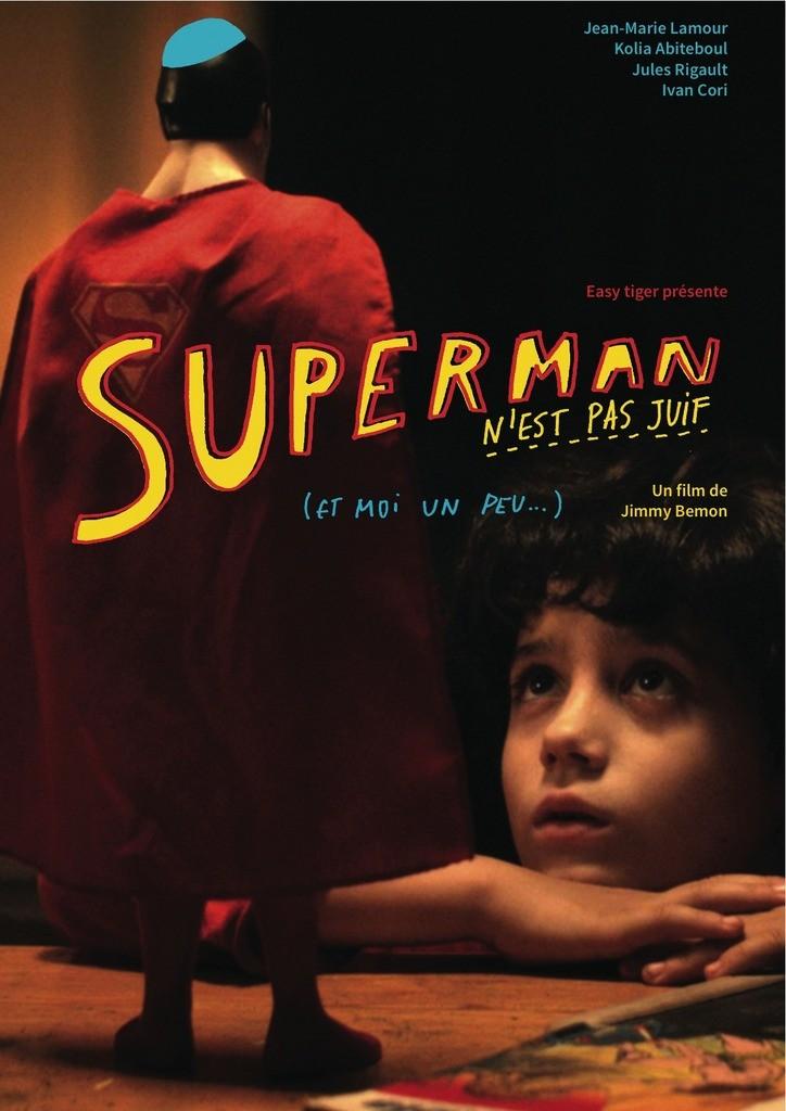 Супермен не еврей, а я немножко / Superman n'est pas juif (...et moi un peu) (2014)