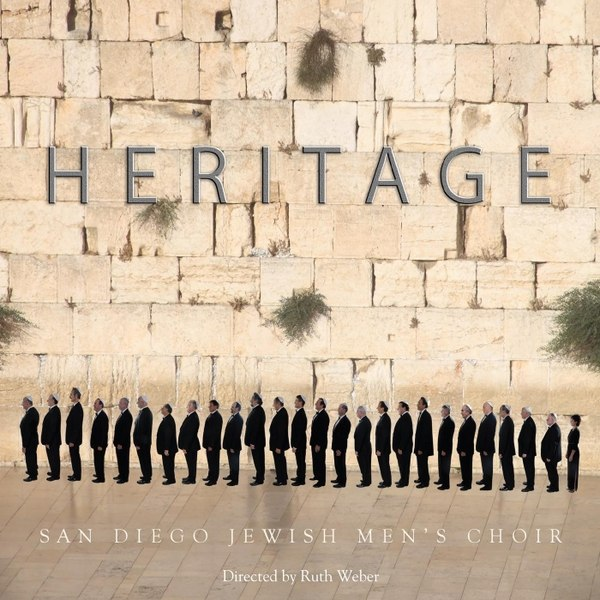 The San Diego Jewish Men's Choir - Heritage (2014)