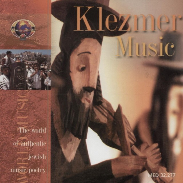 Klezmer Music - The World of Authentic Jewish Music Poetry (2000)