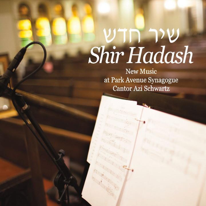 Cantor Azi Schwartz - Shir Hadash (2013)