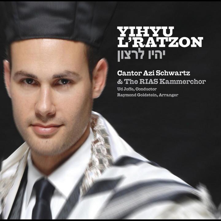 Cantor Azi Schwartz - Yihyu L'ratzon (2011)